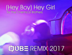 (Hey Boy) Hey Girl Remix 2017