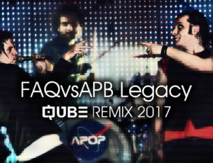 FAQvsAPB Legacy Remix 2017