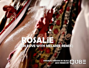 Rosalie (In Love with Melanie Remix)