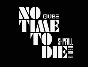 No Time To Die (Skyfall Remix)